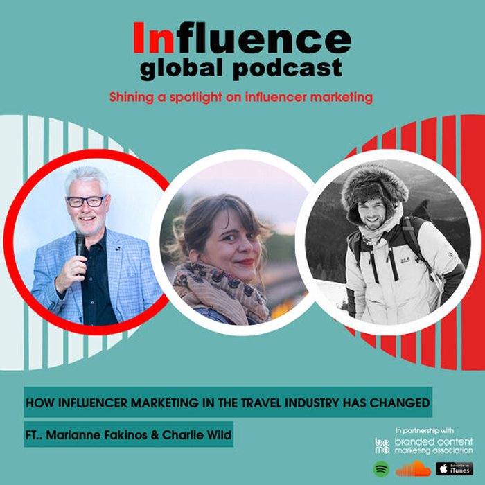 Influence- global podcast with Gordon Glenister, Marianne Fakinos and Charlie Wild