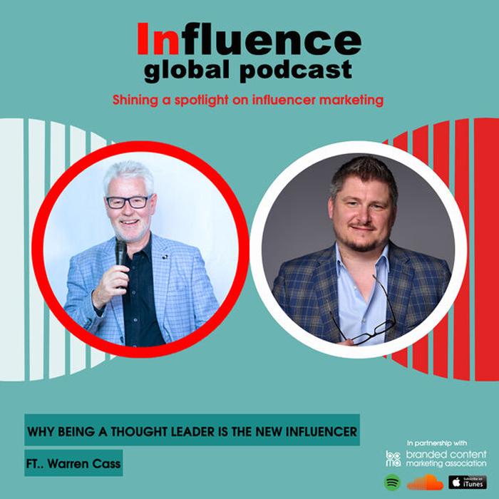 Influence - global podcast with Warren Cass