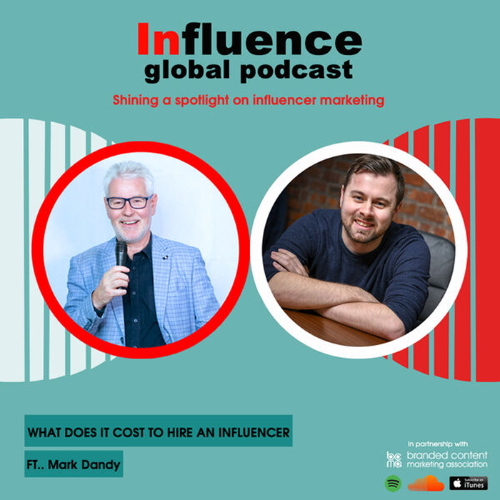 Influence-global podcast with Gordon Glenister and Mark Dandy