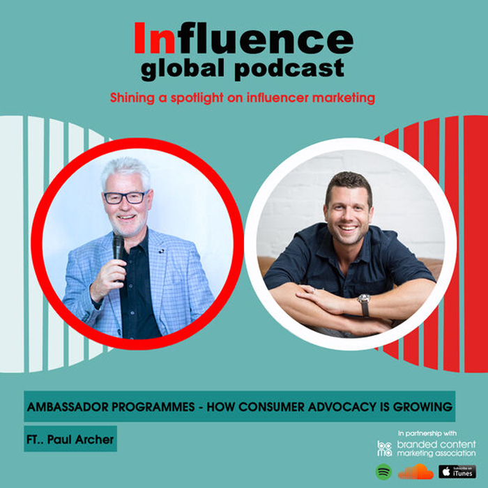 Influence- global podcast with Gordon Glenister and Paul Archer