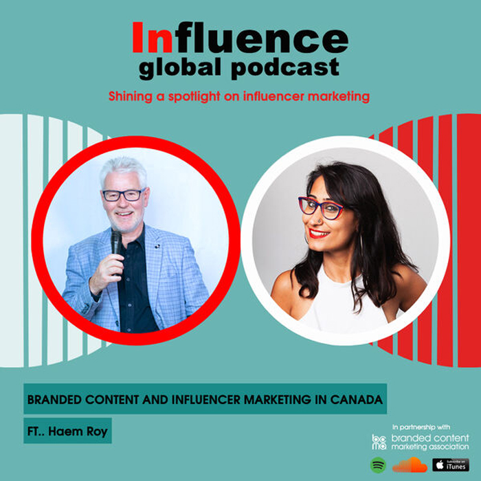 Influence- global podcast with Gordon Glenister and Haem Roy President of BCMA Canada